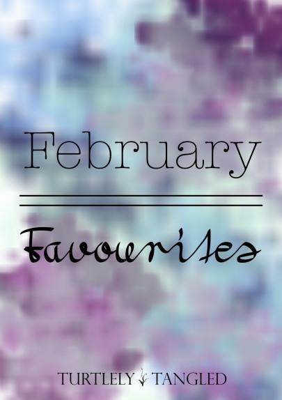 February Favourites.jpg